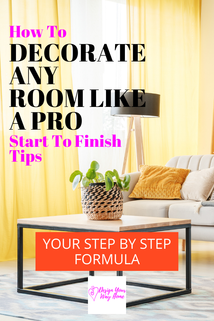How To Decorate Any Room From Start To Finish In 10 Easy Steps