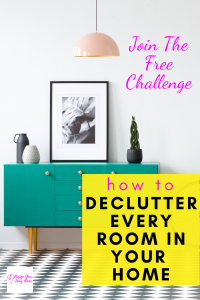 How To Declutter Your Entire Home Room By Room