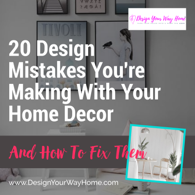 20 Mistakes Youre Making WIth Your Home Decor And How To Fix Them