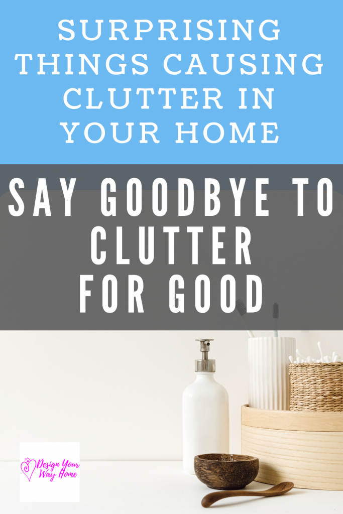 5 Surprising Things That Make Your House Look Cluttered (and how to fix them)