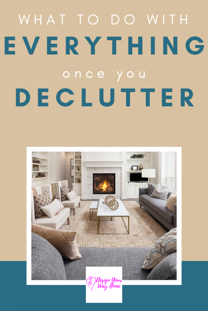 What Do Do With Everything Once You Declutter