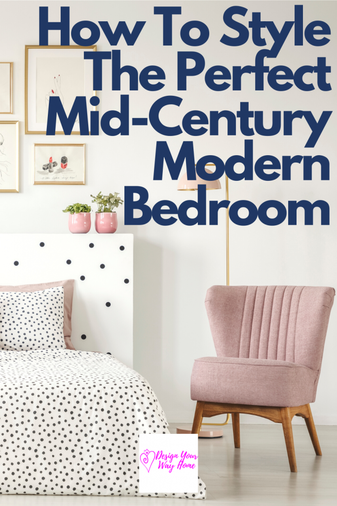 How To Create The Perfect Mid-Century Modern Bedroom That'll Make Your Heart Sing