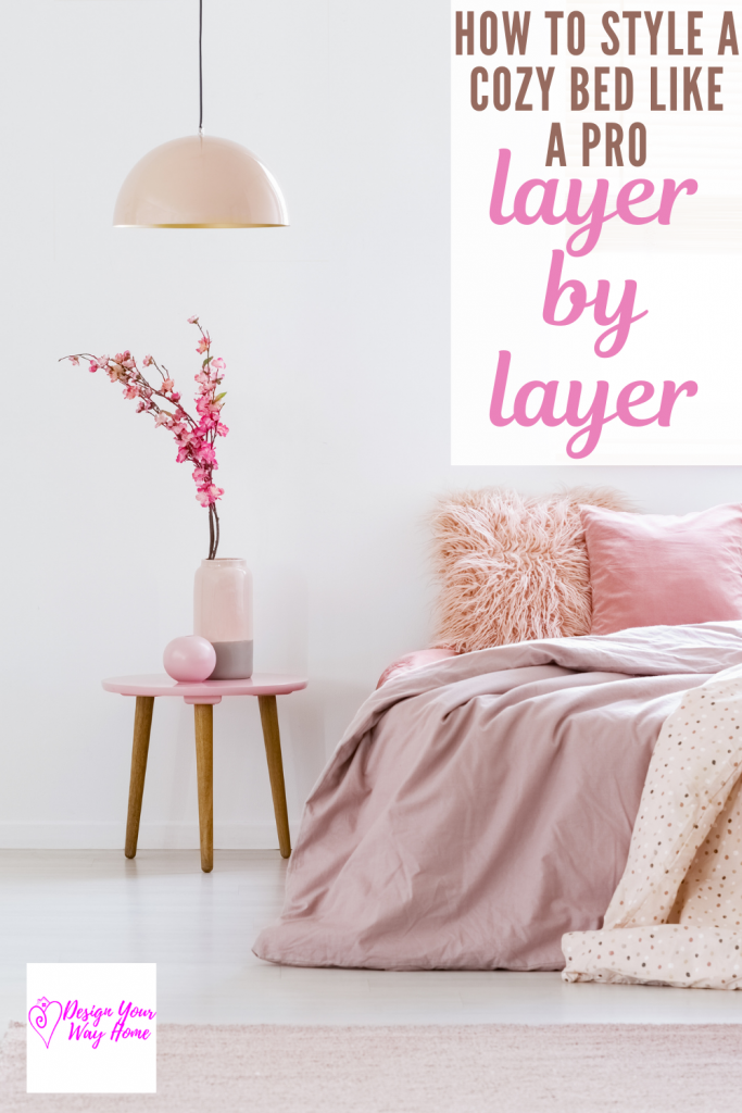 How To Style A Cozy Bed Layer By Layer (like a pro)