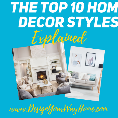 The Top 10 Home Decor Styles Explained